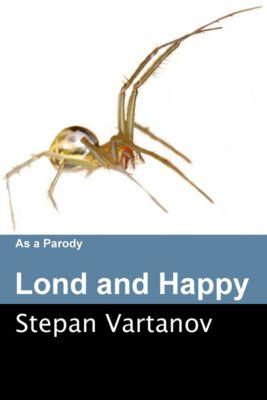 Long and Happy., Stepan Vartanov