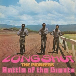 Long Shot/Battle Of The Giants (Expanded Edt.), The Pioneers