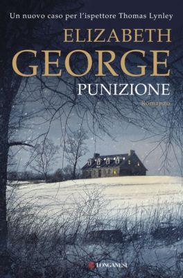Longanesi Thriller: Punizione, Elizabeth George