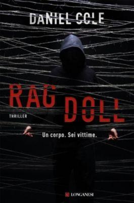 Longanesi Thriller: Ragdoll - Edizione Italiana, Daniel Cole