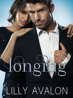 Longing, Lilly Avalon