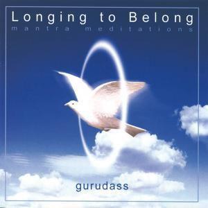 Longing To Belong, Gurudass
