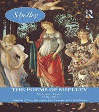 Longman Annotated English Poets: Poems of Shelley: Volume Four