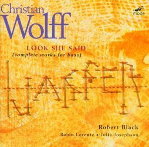 Look She Said-Compl.Works For Bass, Robert Black, Lorentz, Josephson