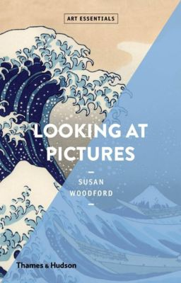 Looking at Pictures, Susan Woodford