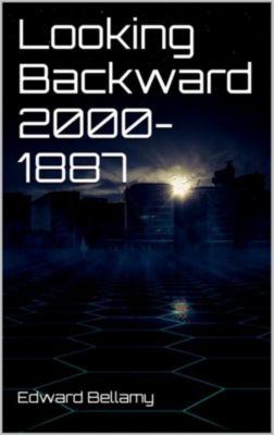 Looking Backward 2000-1887, Edward Bellamy