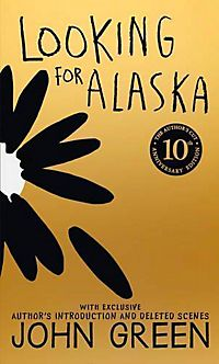 Looking for Alaska. 10th Anniversary Edition b331e171123