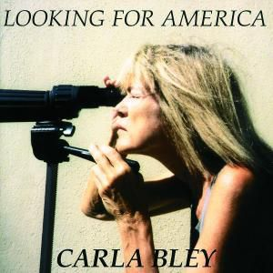 Looking For America, Carla Big Band Bley