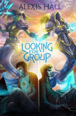 Looking For Group, Alexis Hall