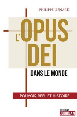 L'Opus Dei dans le monde, Philippe Liénard