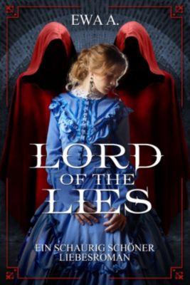Lord of the Lies - Ein schaurig schöner Liebesroman, Ewa A.