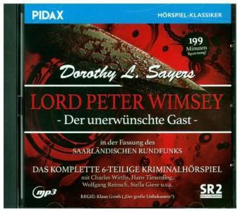 Lord Peter Wimsey: Der unerwünschte Gast, 1 MP3-CD (SR-Fassung), Dorothy L. Sayers