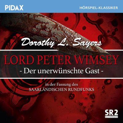 Lord Peter Wimsey: Der unerwünschte Gast (In der Fassung des Saarländischen Rundfunks), Dorothy L. Sayers