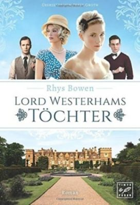 Lord Westerhams Töchter - Rhys Bowen  