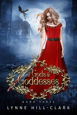 Lords and Commoners Series: Of Gods and Goddesses (Lords and Commoners Series), Lynne Hill-Clark