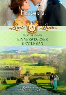 Lords & Ladies: Ein verwegener Gentleman, Mary Brendan