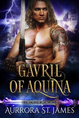 Lords of Magic: Gavril of Aquina, Aurrora St. James