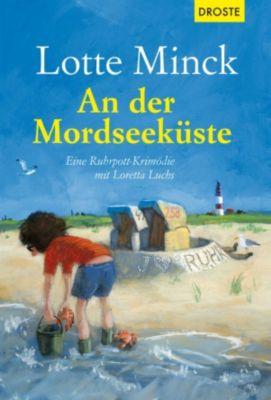 Loretta Luchs: An der Mordseeküste, Lotte Minck