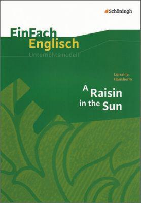 Lorraine Hansberry: A Raisin in the Sun, Wiltrud Frenken, Brigitte Prischtt, Angela Luz