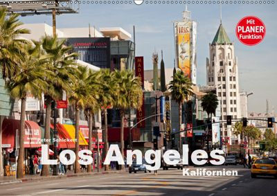 Los Angeles - Kalifornien (Wandkalender 2019 DIN A2 quer), Peter Schickert