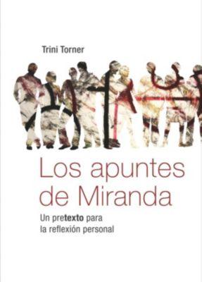 Los apuntes de Miranda, Trini Torner
