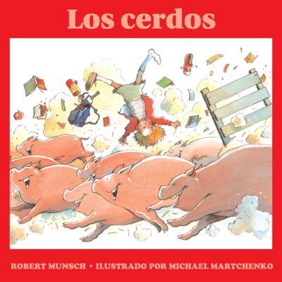 Los cerdos, Robert Munsch