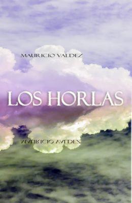 Los Horlas, Mauricio Valdez