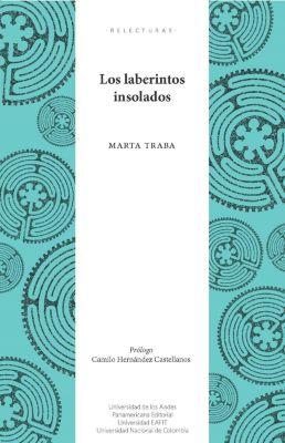 Los laberintos insolados. Segunda edición, Marta Traba