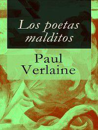Los poetas malditos, Paul Verlaine