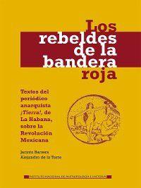 Los rebeldes de la bandera roja, Alejandro de la Torre, Jacinto Barrera Basols
