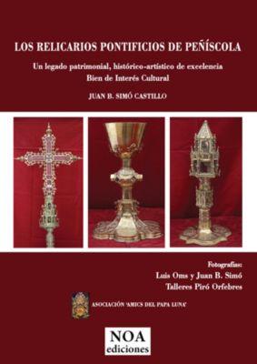 Los relicarios pontificios de Peñíscola, Amics del Papa Luna