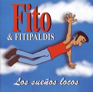 Los Suenos Locos, Fito y Fitipaldis