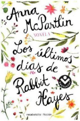 Los últimos días de Rabbit Hayes, Anna McPartlin