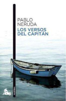 Los versos del capitán, Pablo Neruda