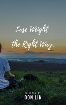 Lose Weight the Right Way, Don Lin