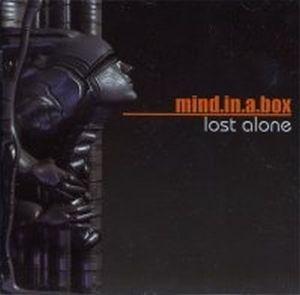 Lost Alone, Mind.In.A.Box
