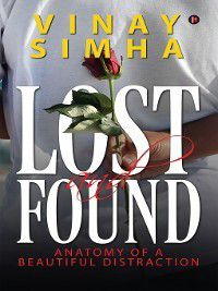 LOST AND FOUND, VINAY SIMHA