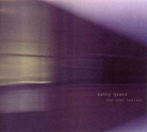 Lost Horizon, Savoy Grand