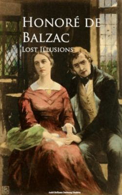 Lost Illusions, HONORE DE BALZAC