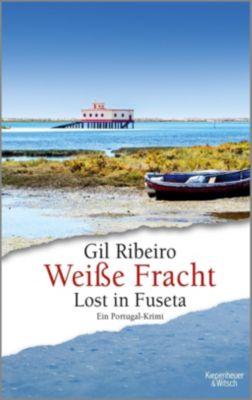 Lost in Fuseta - Weiße Fracht - Gil Ribeiro |