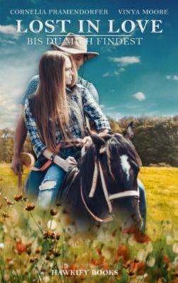 Lost in Love - Bis du mich findest, Vinya Moore, Cornelia Pramendorfer