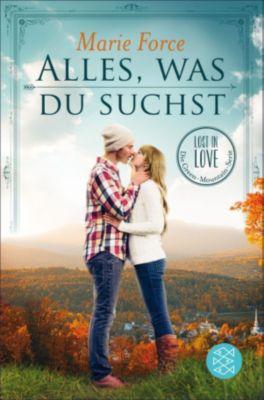 Lost in Love. Die Green-Mountain-Serie: Alles, was du suchst, Marie Force