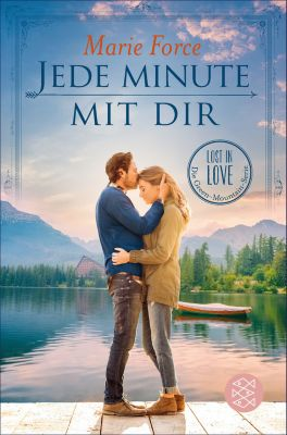 Lost in Love. Die Green-Mountain-Serie: Jede Minute mit dir, Marie Force