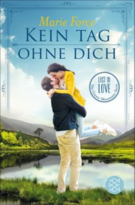 Lost in Love. Die Green-Mountain-Serie: Kein Tag ohne dich, Marie Force