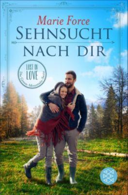 Lost in Love. Die Green-Mountain-Serie: Sehnsucht nach dir, Marie Force