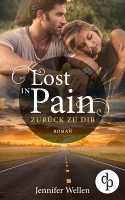Lost in Pain -  Zurück zu dir (Liebe, Spannung), Jennifer Wellen