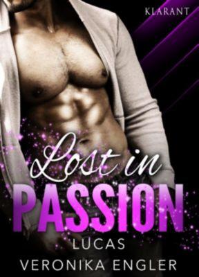 Lost in Passion - Lucas. Erotischer Roman, Veronika Engler