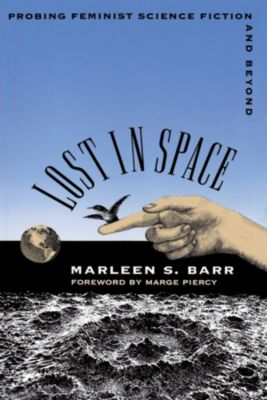 Lost in Space, Marleen S. Barr