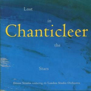 Lost In The Stars, Stratta, Chanticleer