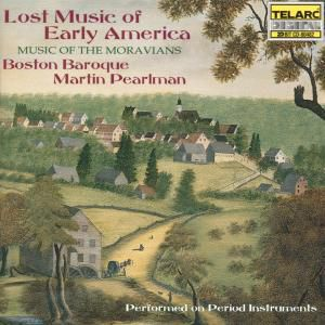 Lost Music Of Early America, Boston Baroque